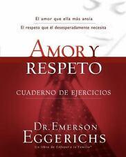 Amor Y Respeto - Cuaderno De Ejercicios (enfoque A La Familia) (spanish Editi...