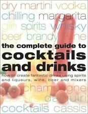 Walton, Stuart, The Complete Guide to Cocktails and Drinks, Like New, Hardcover