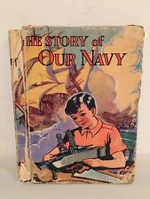 The Story of Our Navy Book 1942 McLoughlin Bros Children Book Extremely Rare!