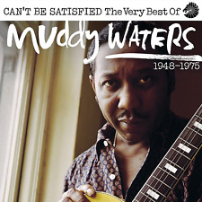 Muddy Watters - Can't Be Satisfied-The Very Best Of 2CD Presale March 16th 2018