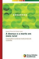 NEW A doença e a morte em meio rural (Portuguese Edition)