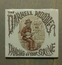 The Darnell Woodies Dancing On Your Grave  CD NEW Country Genre Factory Sealed