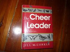The Cheer Leader Jill McCorkle Signed 1st