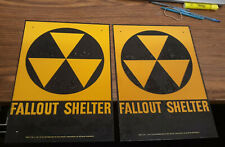2 Original Fallout Shelter Signs with AGE SPOTS   FREE SHIPPING !