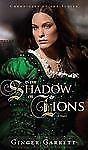 In the Shadow of Lions: A Novel of Anne Boleyn-ExLibrary