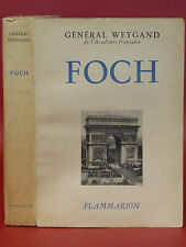 FOCH -Général WEYGAND  illustré de 20 pages HORS-TEXTE et de 7 cartes - 1947