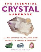 The Essential Crystal Handbook: All the Crystals You ... by Lilly, Sue Paperback