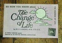 Vintage 1970s Menopause Booklet - The Change of Life by M. E. Landau