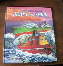 The Big Golden Book of Boats & Ships1991 Illustrated Excellent
