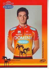 CYCLISME carte cycliste LUCA SOLARI  équipe DOMINA VACANZE 2005