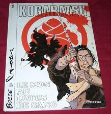 KOGARATSU 1 - LE MON AU LOTUS DE SANG - BOSSE & MICHETZ - DUPUIS