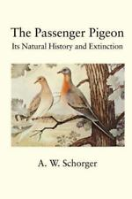 The Passenger Pigeon (Paperback or Softback)