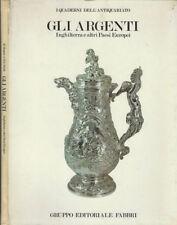 Gli Argenti. Inghilterra e altri paesi europei. Hugh Honour- A. R. E. North. 198
