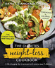 The Diabetes Weight-Loss Cookbook: A life-changing diet to prevent and reverse 2