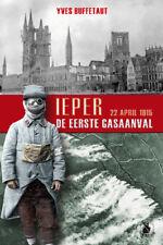 Ieper 22 april 1915, De Eerste gasaanval, d'Yves Buffetaut