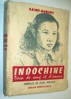 INDOCHINE SAÏGON DALAT HANOÏ HAÏPHONG ATMOSPHÈRE RÉCIT VÉRITÉ ROMAN D'AMOUR 1955
