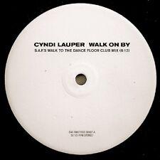 "Cyndi Lauper Walk On By (S.A.F.'s Walk To The Dance Floor Club & Dub Mixes) 12"""