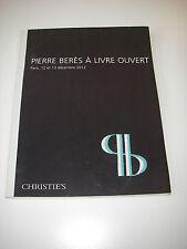 Catalogue CHRISTIE'S PIERRE BERÈS À LIVRE OUVERT (2012)