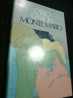 LIBRO: MONTE MARIO -CARLO CASSOLA - RIZZOLI 1973 *****