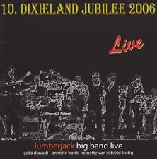 Lumberjack Big Band Live 10. Dixieland Jubilee 2006  Kornwestheim CD