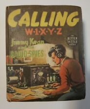 Calling W-1-X-Y-Z Jimmy Kean and the Radio Spies #1412 F- nice book 1939