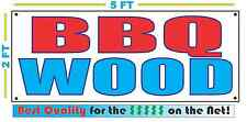 BBQ WOOD BANNER Sign NEW Larger Size Best Quality for the $$$ FIRE FIREWOOD