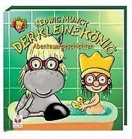 Der kleine König. Abenteuergeschichten. von Munck, Hedwig | Buch | Zustand gut