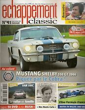 ECHAPPEMENT CLASSIC 41 MUSTANG SHELBY GT350 1966 BELTOISE ELINA FF 67 DALLEST