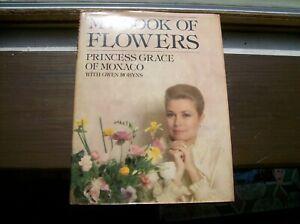 my book of flowers princess grace of monaco h/c d/c illustrated 1st ed c. 1969