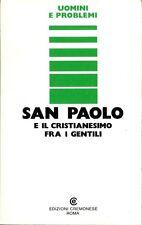 Benedetto Romani --- San Paolo e il cristianesimo fra i gentili