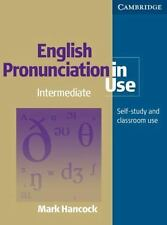 English Pronunciation in Use : Intermediate Self-Study and Classroom Use by...