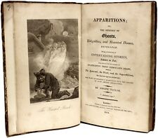 TAYLOR - Apparitions; the Mystery of Ghosts, Hobgoblins & Haunted Houses - 1814
