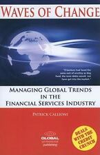 Waves of Change: Managing Global Trends in the Financial Services Industry