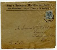 20 pf Hotel Altsadter Hof Berlin Germany Cover to Lima Delaware PA USA 1891