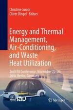 Energy and Thermal Management, Air-Conditioning, and Waste Heat Utilization.