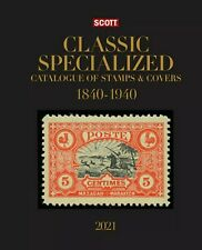 2021 Scott Classic Specialized Catalogue Of Worldwide Stamps & Covers 1840-1940