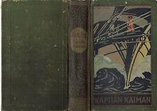 "Karl May Fehsenfeld Radebeul Band 19 "" Kapitän Kaiman  "" ca.1930-er Jahre"