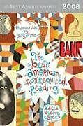 The Best American Nonrequired Reading 2008 by Eggers, Dave