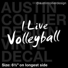 "6.5"" I LIVE VOLLEYBALL vinyl decal car window laptop sticker - team sports"