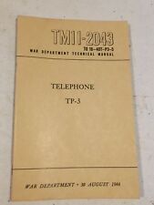 Army Signal Corps TP-3 EE-8 Field Telephone TM 11-2043 dated August 1944