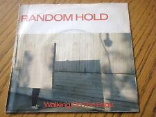 "RANDOM HOLD - WALKING ON THE EDGE  7"" VINYL PS"