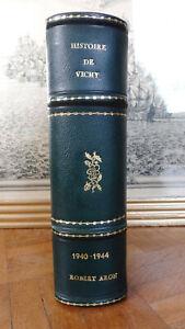 Histoire de Vichy 1940-1944 (Robert Aron) 1962