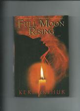 Full Moon Rising by Keri Arthur VGC Book Club Edition Hardcover/Dust Jacket