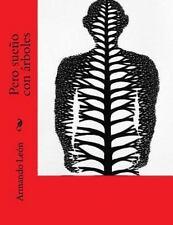 La Cuba en Que Crecí: Pero Sueño Con árboles by Armando León (2016, Paperback)