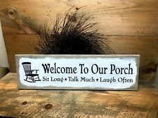 Welcome To Our Porch, Wooden Sign, Porch Decor