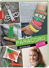 knot*knot Paracord Kids: Ich knote das! Thade Precht