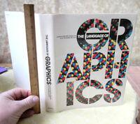 THE LANGUAGE Of GRAPHICS,1980,Edward Booth-Clibborn,Illust,DJ