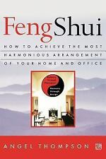 Feng Shui NEW by Angel Thompson Balance Through Placement Harmony Through Design