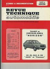 (48A) REVUE TECHNIQUE AUTOMOBILE TALBOT et CHRYSLER SIMCA HORIZON