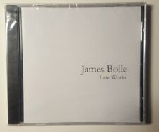 JAMES BOLLE: LATE WORKS NEW CD